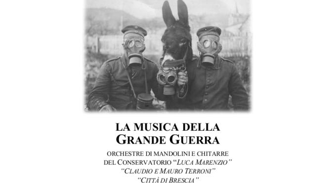 Mandolini e chitarre dalle trincee @ Brescia